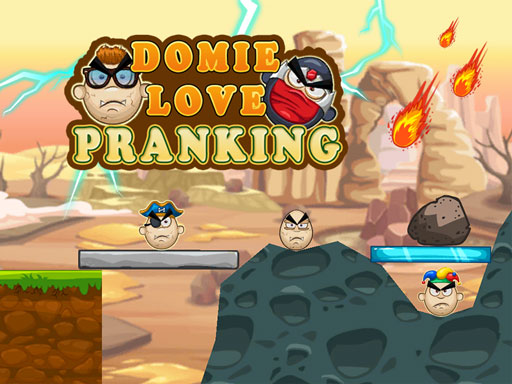 Domie Love Pranking
